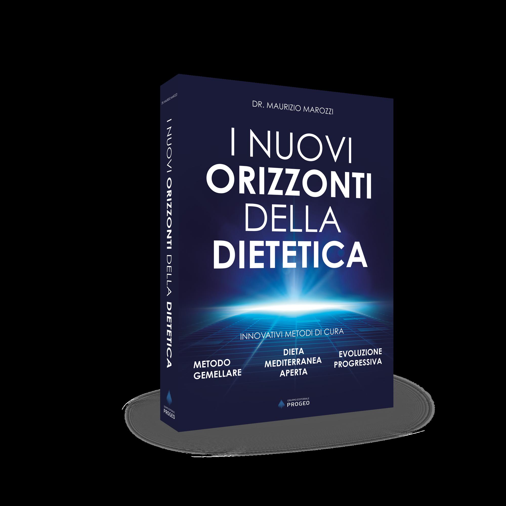 I nuovi orizzonti della dietetica - Dr. Maurizio Marozzi